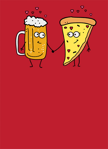 funny valentine s day card beer and pizza from cardfool com