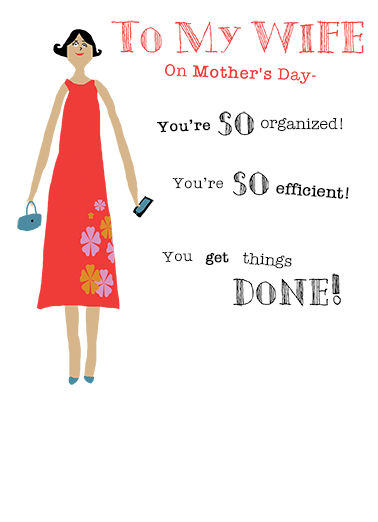 funny mother s day ecard wife so organized from cardfool com